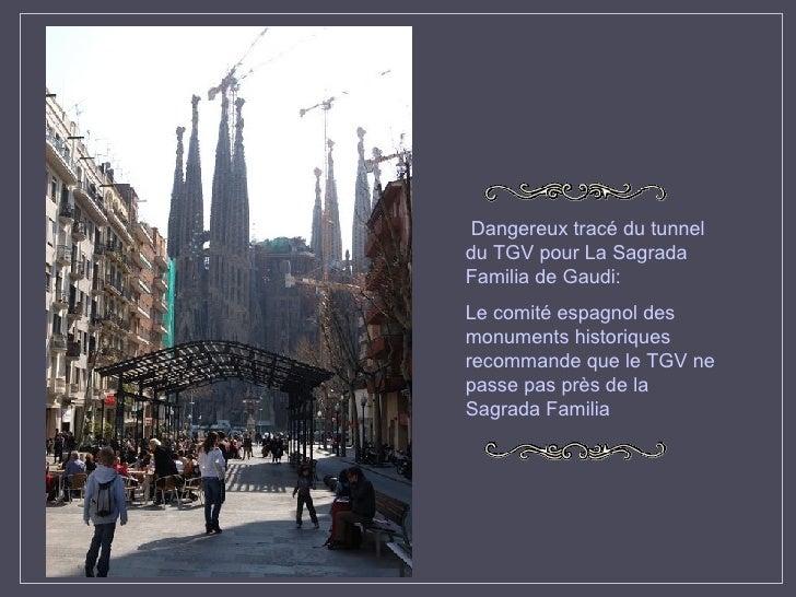 Dangereux tracé du tunnel du TGV pour La Sagrada Familia de Gaudi : Le comité espagnol des monuments historiques recommand...