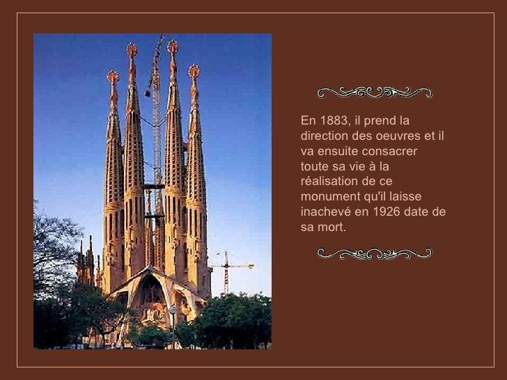 En 1883, il prend la direction des oeuvres et il va ensuite consacrer toute sa vie à la réalisation de ce monument qu'il l...