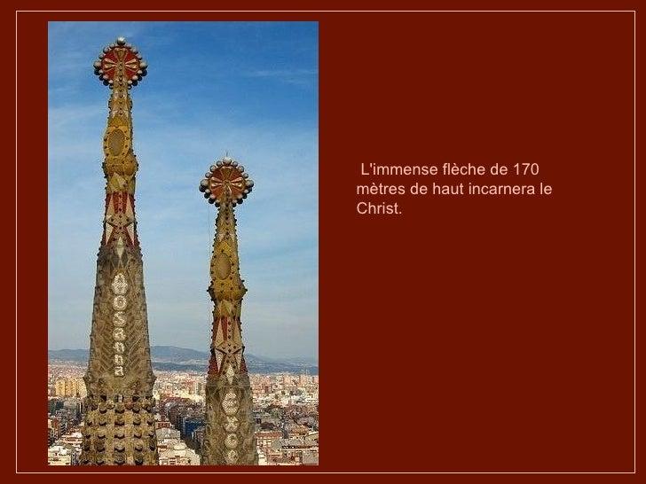L'immense flèche de 170 mètres de haut incarnera le Christ.