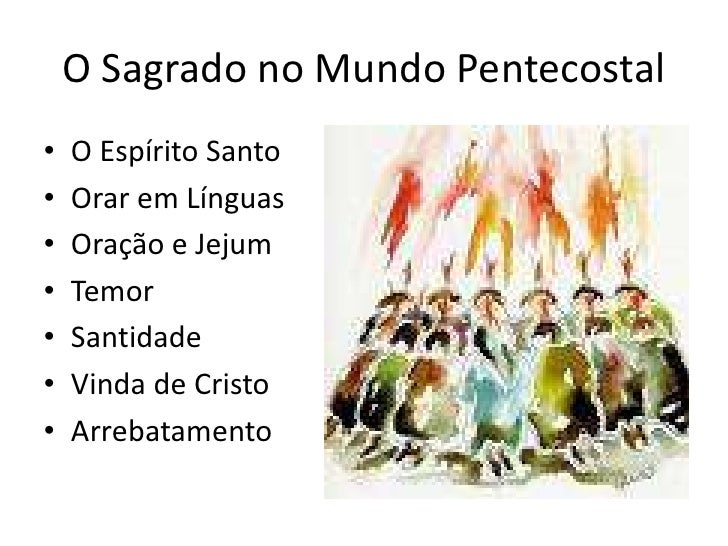 O Sagrado no Mundo Pentecostal<br />O Espírito Santo<br />Orar em Línguas<br />Oração e Jejum<br />Temor <br />Santidade<b...