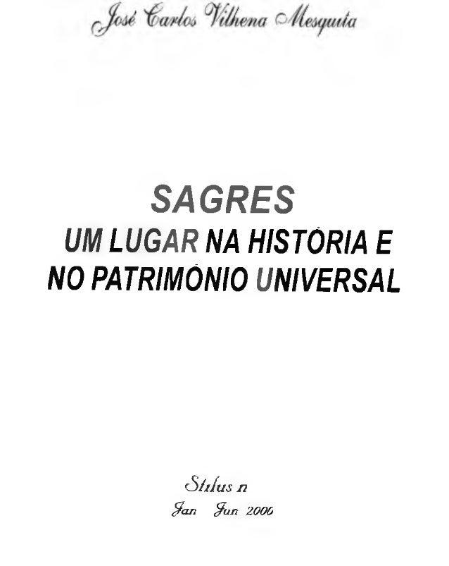 SAGRES UM LUGAR NA HISTORIA E NO PATRIMÓNIO UNIVERSAL S/iIus n $a n $u n 2000