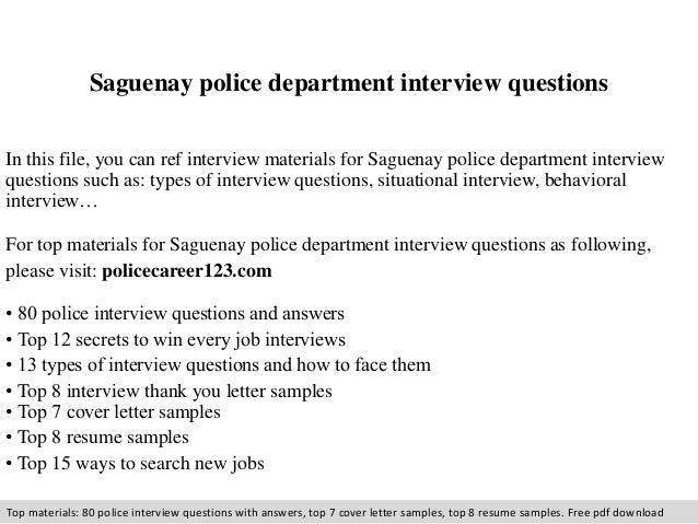 Saguenay police department interview questions  In this file, you can ref interview materials for Saguenay police departme...