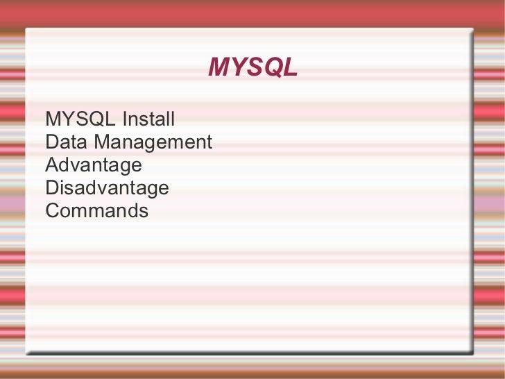 MYSQL <ul><li>MYSQL Install