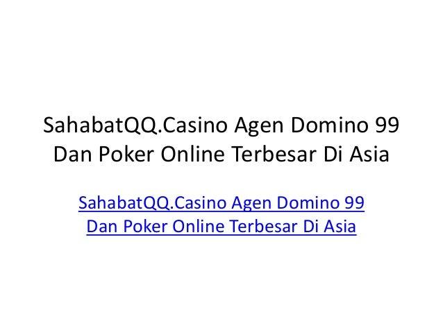 Sahabat qq.casino agen domino 99 dan poker online terbesar