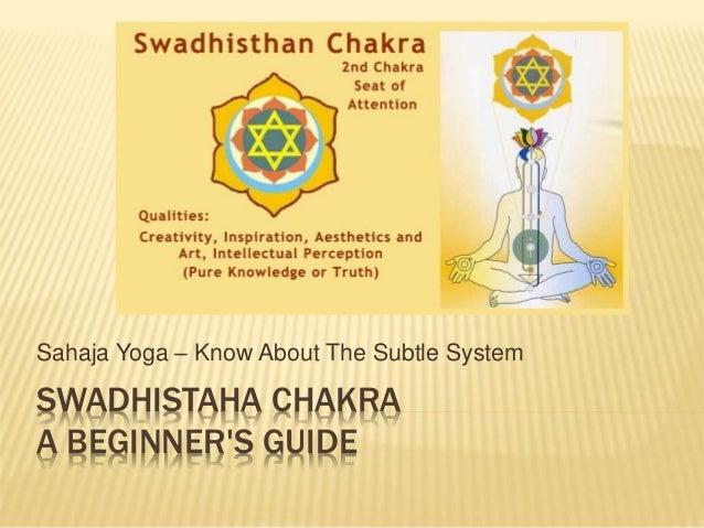Sahaja Yoga Swadhistaha Chakra A Beginner S Guide