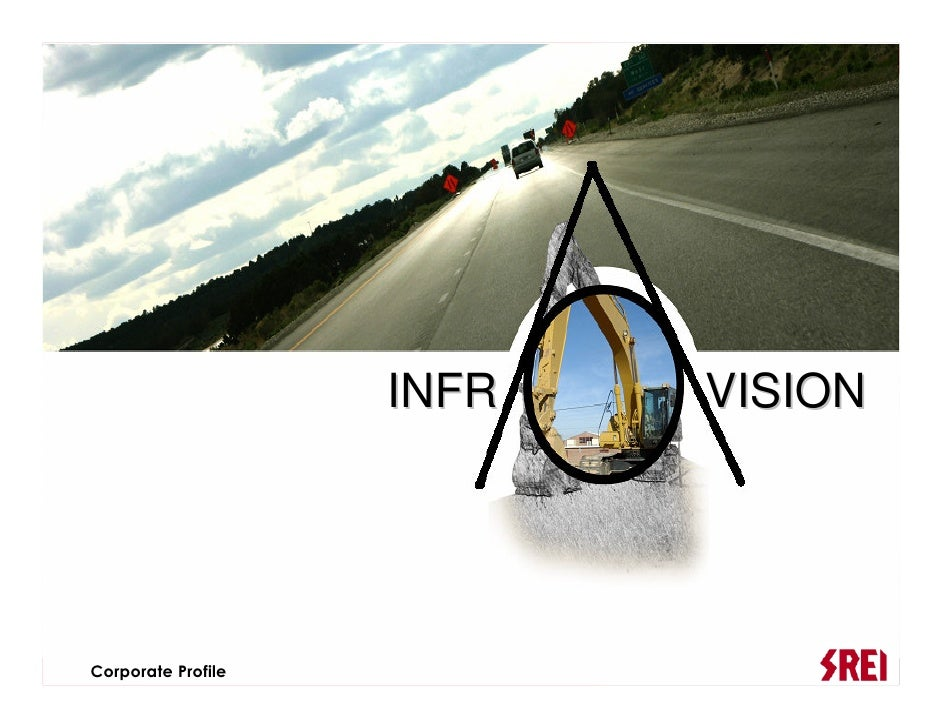 INFR   VISION                                     1 Corporate Profile