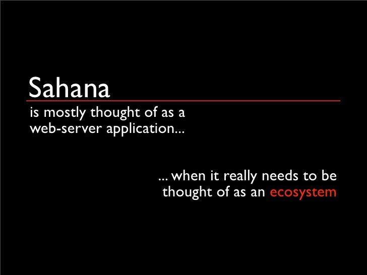 Sahana - a catalyst to widespread EMIS deployment? Slide 2