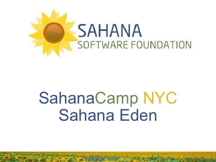 SahanaCamp NYC  Sahana Eden    SahanaCamp NYC