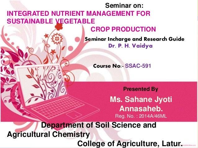 thesis on integrated nutrient management Response of eggplant (solanum melongena l) to integrated nutrient management amended the integrated effect of parthenium vermicompost.