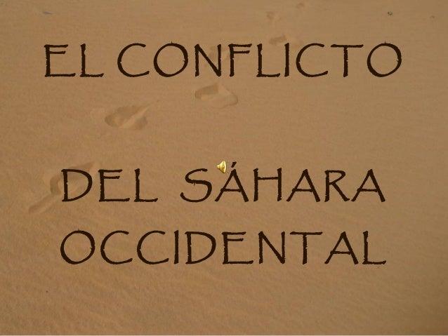 EL CONFLICTO DEL SÁHARA OCCIDENTAL