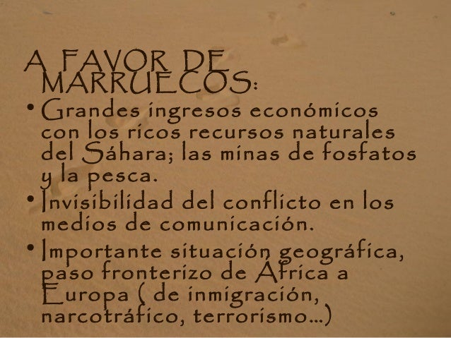 A FAVOR DEL PUEBLO SAHARAUI: • El 80% de la población española está a favor de la causa justa saharaui. • Mantiene desde 1...