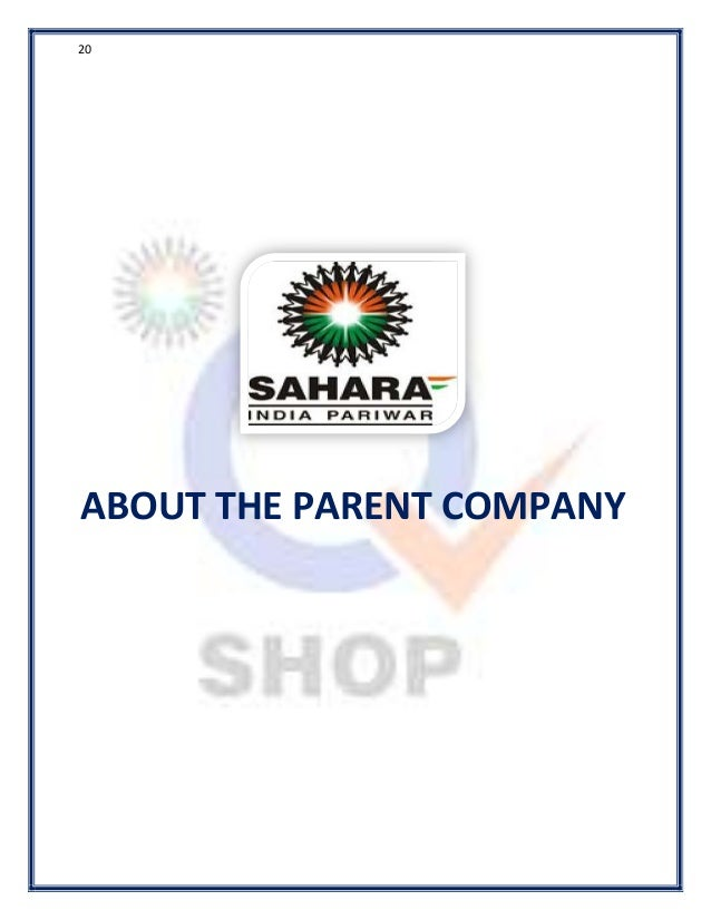 sahara q shop overview Sahara india pariwar is an indian conglomerate headquartered in lucknow, india with business interests in multiple sectors including finance,  sahara india pariwar's sahara q shop entered into the guinness world records when it opened record 315 outlets in 10 states of india, all at once on 1 april 2013.