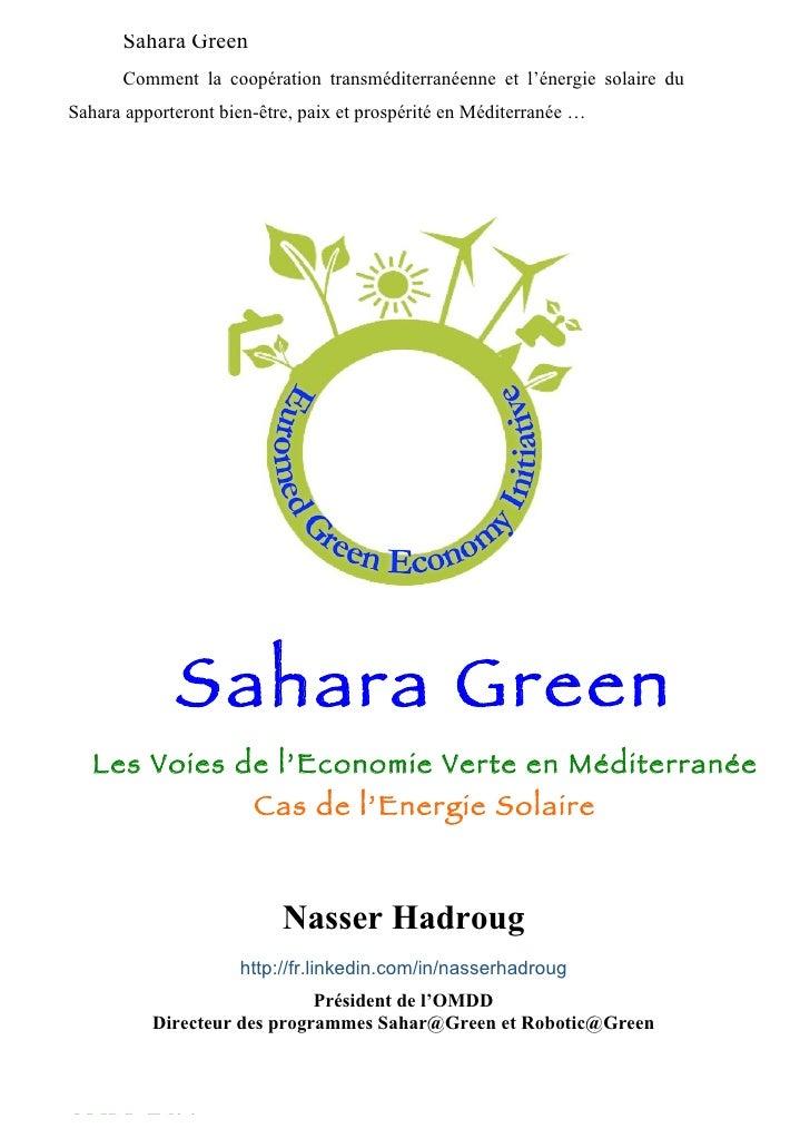 Sahara Green      Comment la coopération transméditerranéenne et l'énergie solaire duSahara apporteront bien-être, paix et...