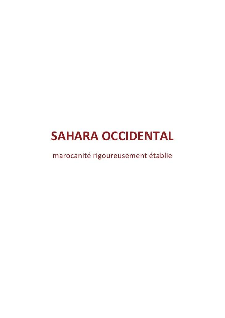 SAHARA OCCIDENTALmarocanité rigoureusement établie