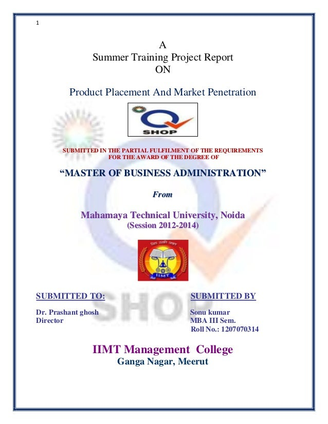 1  A Summer Training Project Report ON Product Placement And Market Penetration  SUBMITTED IN THE PARTIAL FULFILMENT OF TH...