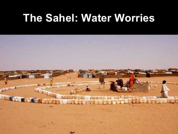 The Sahel: Water Worries