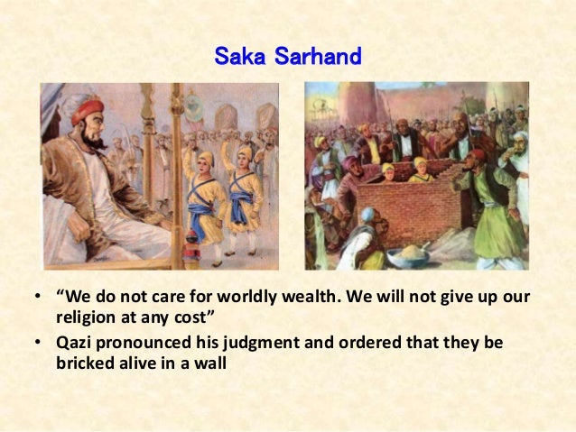 """Saka Sarhand • """"We do not care for worldly wealth. We will not give up our religion at any cost"""" • Qazi pronounced his jud..."""