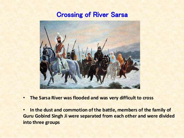 Crossing of River Sarsa • The Sarsa River was flooded and was very difficult to cross • In the dust and commotion of the b...