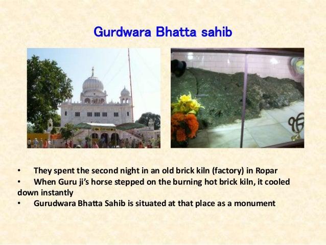 Gurdwara Bhatta sahib • They spent the second night in an old brick kiln (factory) in Ropar • When Guru ji's horse stepped...