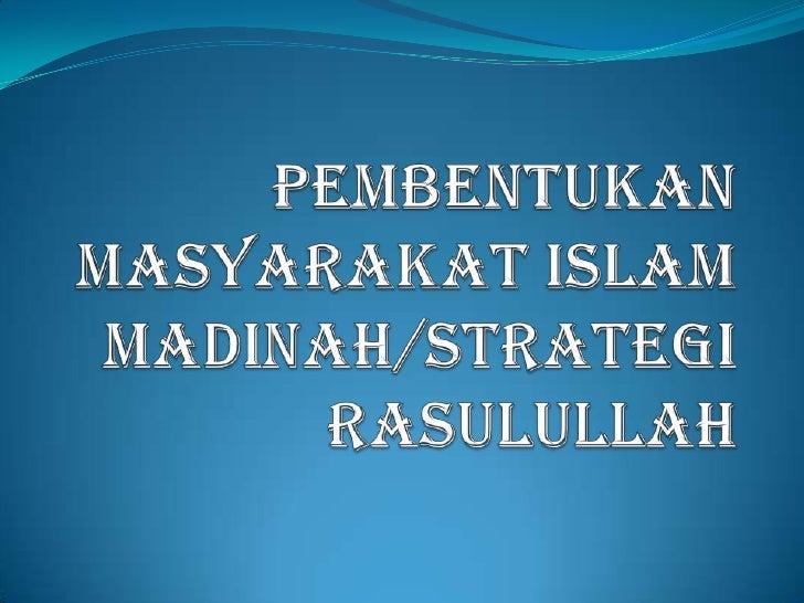 SEBELUM RASULULLAH BERHIJRAH                 ( SEBELUM ISLAM)Madinah sebelum Islam dikenali dengan nama Yathrib. Pendudukn...