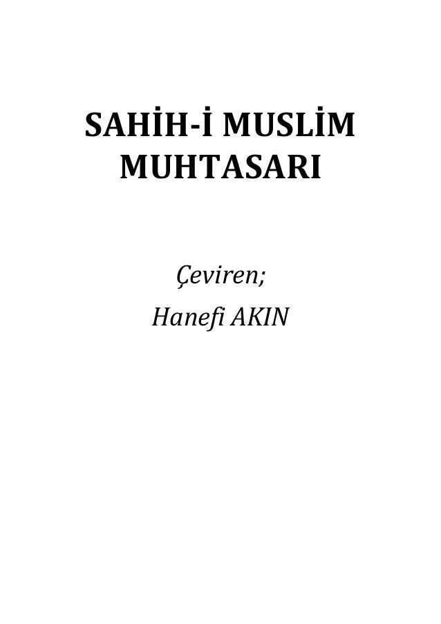 SAHİH-İ MUSLİM MUHTASARI Çeviren; Hanefi AKIN