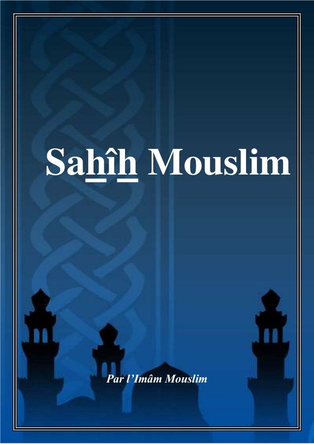 http://bibliotheque-islamique-coran-sunna.over-blog.com/Sahîh Mouslim             Par l'Imâm Mouslim                      ...