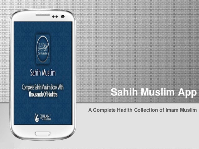 Sahih Muslim App  A Complete Hadith Collection of Imam Muslim