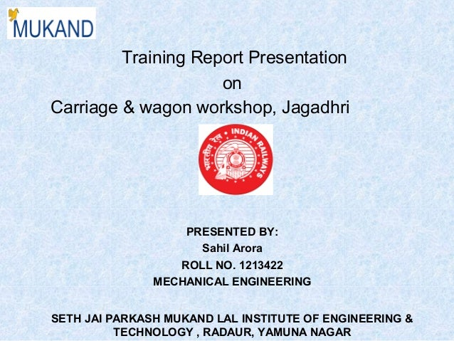 RAILWAY WORKSHOP TRANING PPT