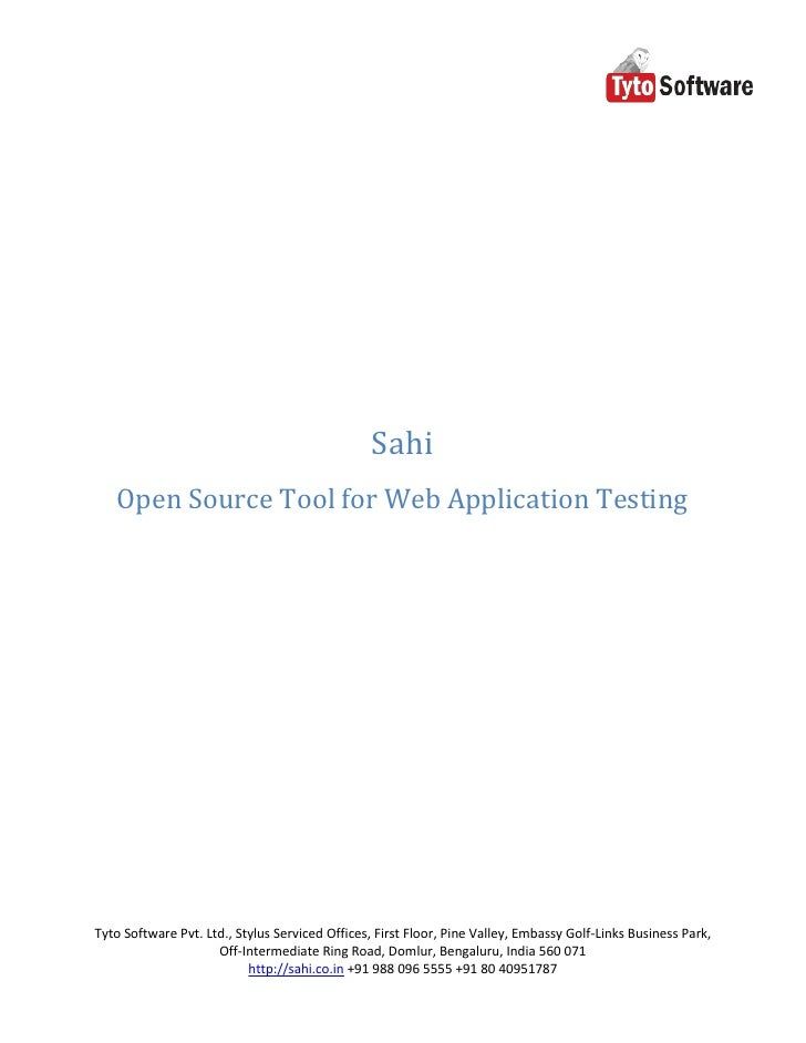 Sahi    Open Source Tool for Web Application Testing     Tyto Software Pvt. Ltd., Stylus Serviced Offices, First Floor, Pi...