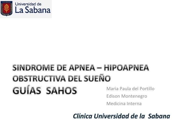 <ul><li>Maria Paula del Portillo </li></ul><ul><li>Edison Montenegro </li></ul><ul><li>Medicina Interna </li></ul>
