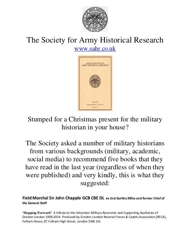 The Society for Army Historical Research  www.sahr.co.uk  Stumped for a Christmas present for the military  historian in y...
