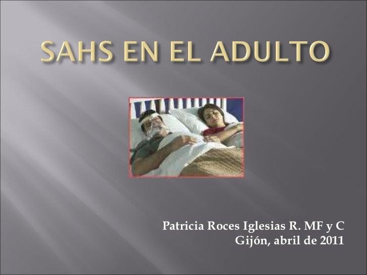 Patricia Roces Iglesias R. MF y C Gijón, abril de 2011