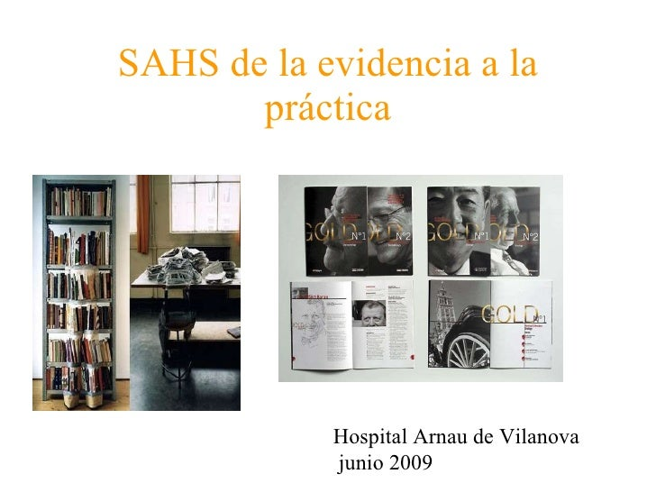 SAHS de la evidencia a la práctica Hospital Arnau de Vilanova junio 2009
