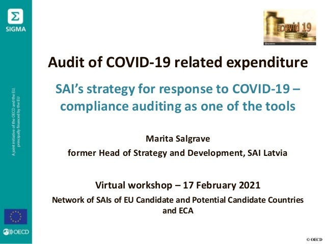 © OECD Audit of COVID-19 related expenditure SAI's strategy for response to COVID-19 – compliance auditing as one of the t...