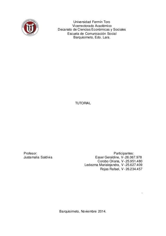 Universidad Fermín Toro  Vicerrectorado Académico  Decanato de Ciencias Económicas y Sociales  Escuela de Comunicación Soc...