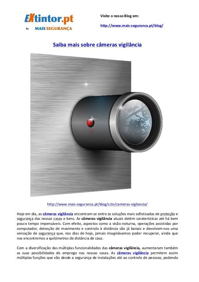 Saiba  mais  sobre  câmeras  vigilância         http://www.mais...