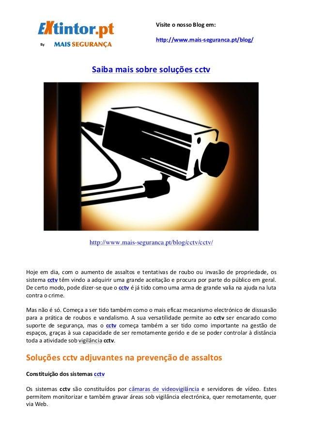 Saiba  mais  sobre  soluções  cctv         http://www.mais-segu...
