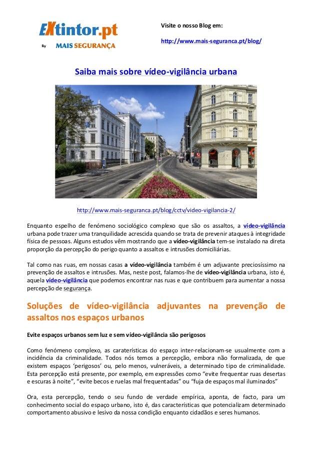 Saiba  mais  sobre  vídeo-‐vigilância  urbana         http://w...