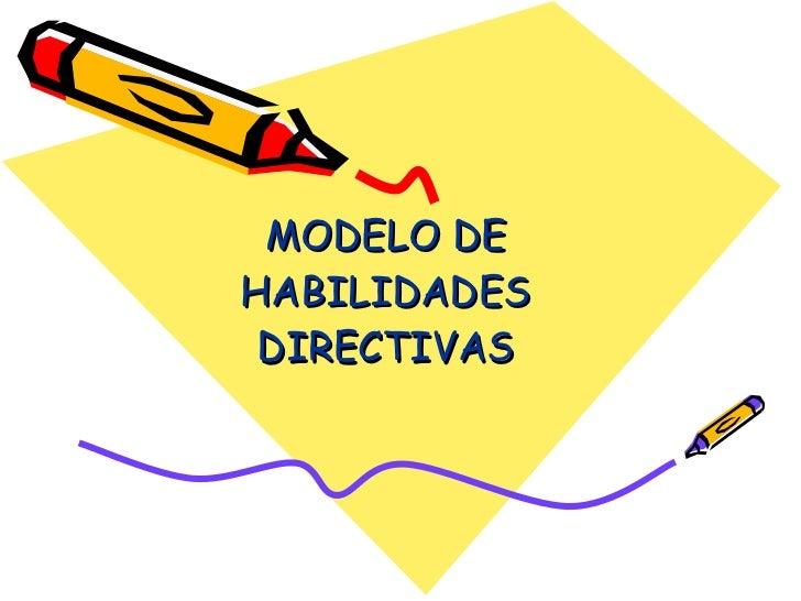 MODELO DE HABILIDADES DIRECTIVAS