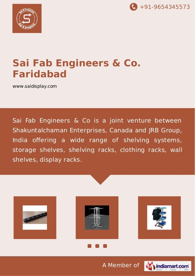 +91-9654345573 A Member of Sai Fab Engineers & Co. Faridabad www.saidisplay.com Sai Fab Engineers & Co is a joint venture ...