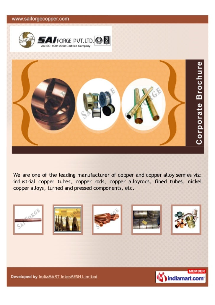 We are one of the leading manufacturer of copper and copper alloy semies viz:industrial copper tubes, copper rods, copper ...
