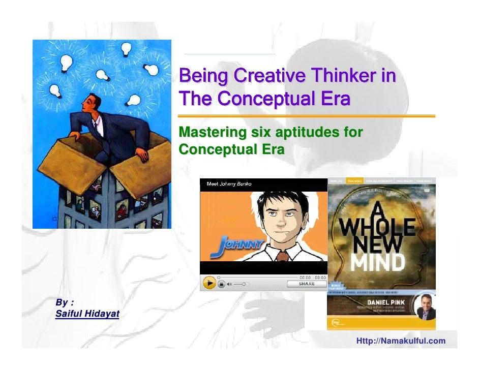 Mastering six aptitudes for                  Conceptual Era     By : Saiful Hidayat                    http://NamakuIful.c...