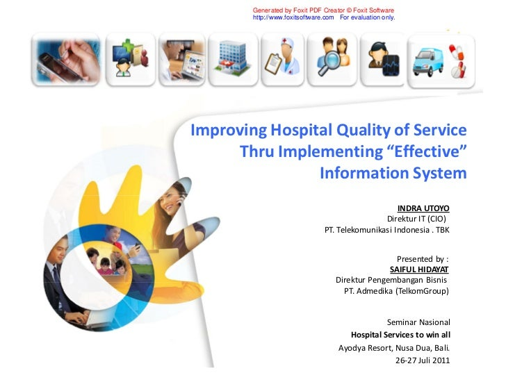 Generated by Foxit PDF Creator © Foxit Software        http://www.foxitsoftware.com For evaluation only.Improving Hospital...