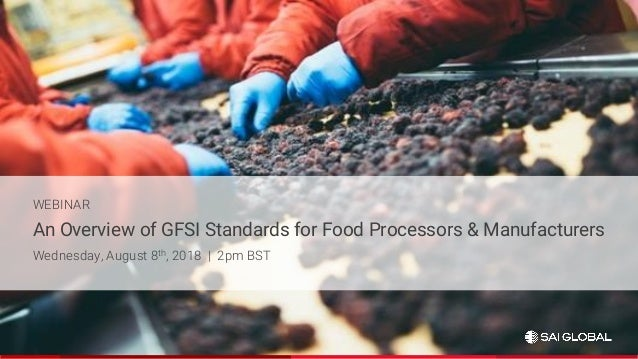 SAI Global Webinar: GFSI Schemes