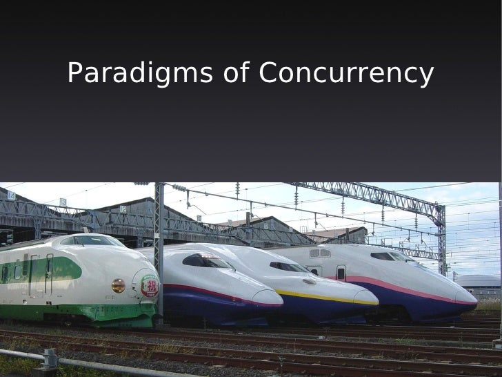 Paradigms of Concurrency