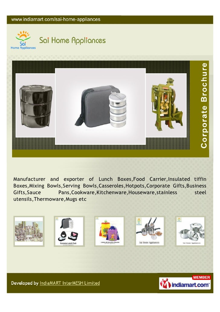 Manufacturer and exporter of Lunch Boxes,Food Carrier,Insulated tiffinBoxes,Mixing Bowls,Serving Bowls,Casseroles,Hotpots,...
