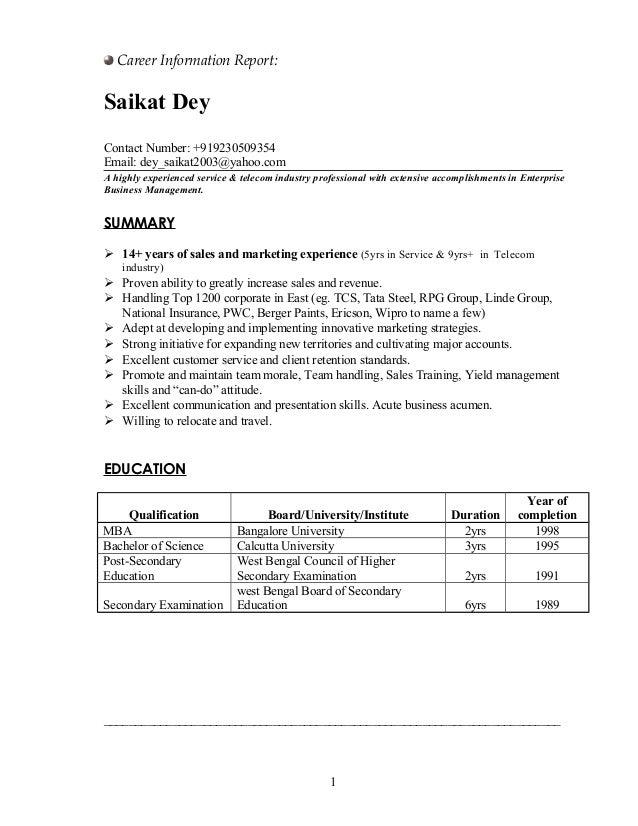 Career Information Report: Saikat Dey Contact Number: +919230509354 Email: dey_saikat2003@yahoo.com A highly experienced s...