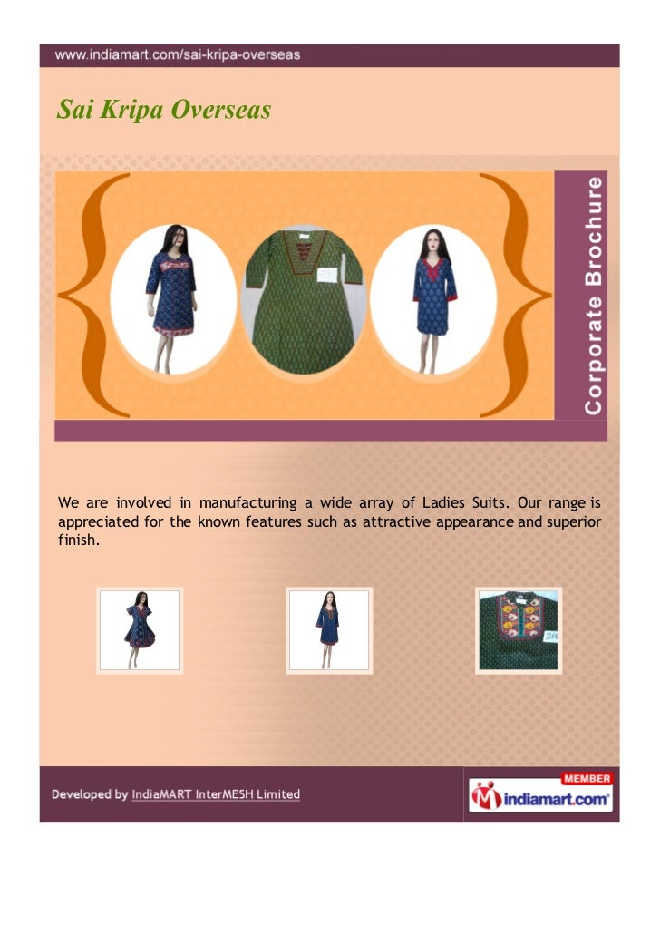 We are involved in manufacturing a wide array of Ladies Suits. Our range isappreciated for the known features such as attr...