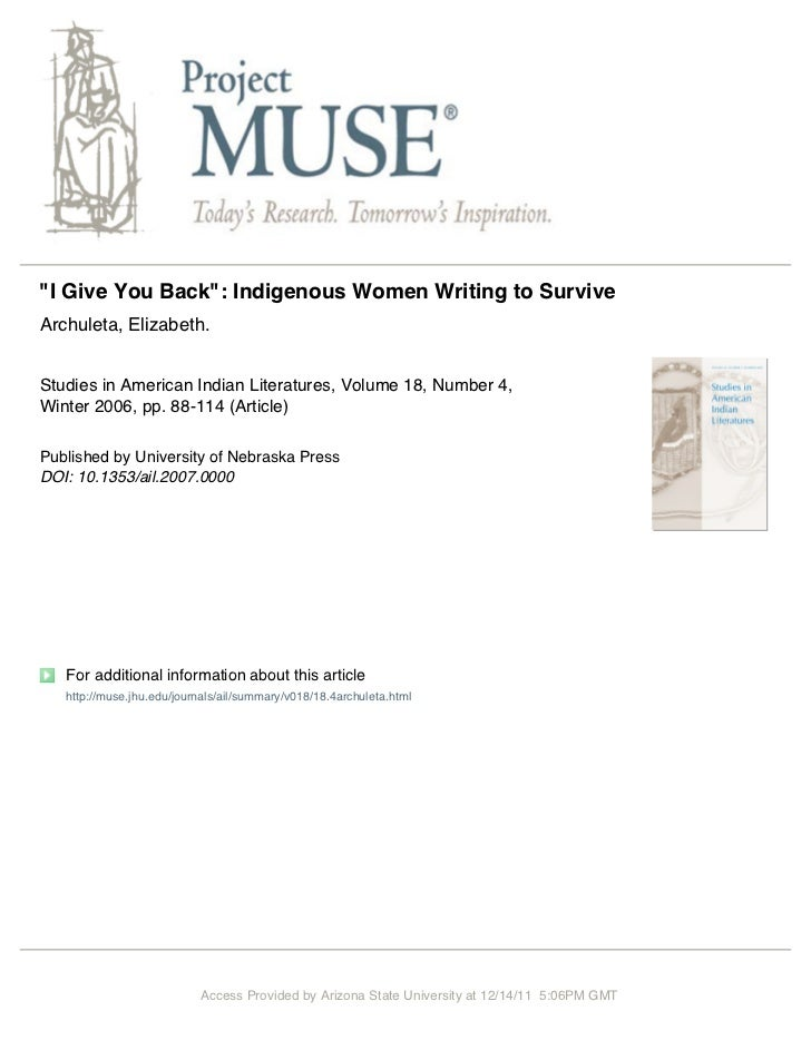"""""""I Give You Back"""": Indigenous Women Writing to SurviveArchuleta, Elizabeth.Studies in American Indian Literatures, Volume ..."""