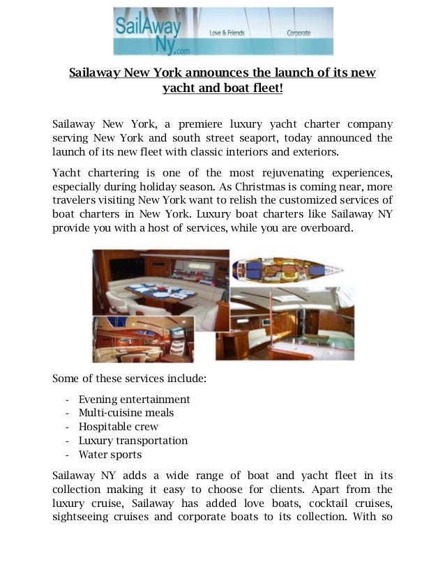 Sailaway New York announces the launch of its new yacht and boat fleet! Sailaway New York, a premiere luxury yacht charter...